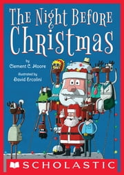 The Night Before Christmas ebook by Clement Clarke Moore,David Ercolini