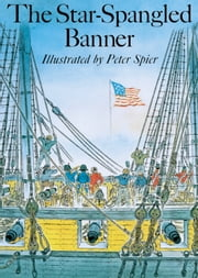 The Star-Spangled Banner ebook by Peter Spier