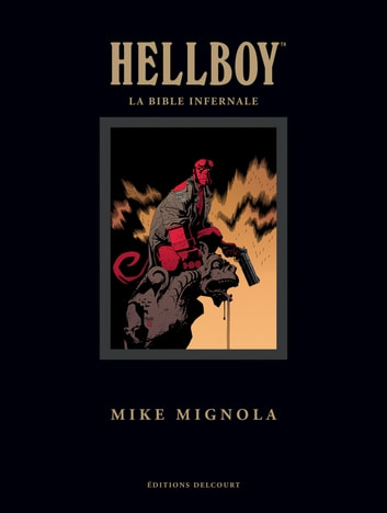 Hellboy - La Bible infernale eBook by Mike Mignola