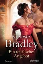 Ein teuflisches Angebot - Roman ebook by Celeste Bradley, Jutta Nickel