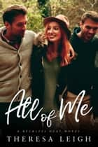 All of Me ebook by Theresa Leigh