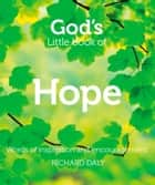 God's Little Book of Hope ebook by Richard Daly