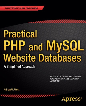 Practical Php And Mysql Website Databases Ebook By Adrian W West