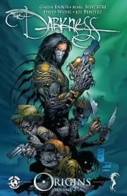 Darkness #7 ebook by David Wohl, Christina Z, Steven Harvey Firchow, Cedric Nocon, Stephen Platt, Marc Silvestri, Matt Banning, Andy Bennett, John Livesay, Marc Silvestri, Quantum Color FX, Greg Hammond, Richard Isanove, Bike Kinzle, Matt Nelson, Jonathan D. Smith...