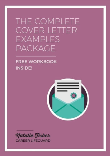 The Complete Cover Letter Examples Package eBook by Natalie Fisher ...