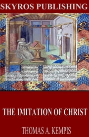 The Imitation of Christ ebook by Thomas à Kempis