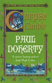 Corpse Candle ebook by Paul Doherty