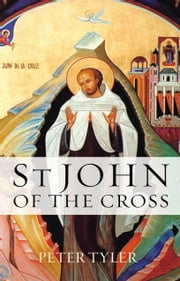 St. John of the Cross OCT ebook by Dr Peter Tyler