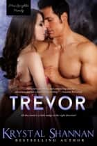 Trevor ebook by Krystal Shannan