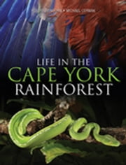 Life in the Cape York Rainforest ebook by Robert Heinsohn,Michael Cermak