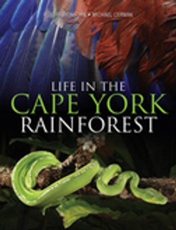 Life in the Cape York Rainforest ebook by