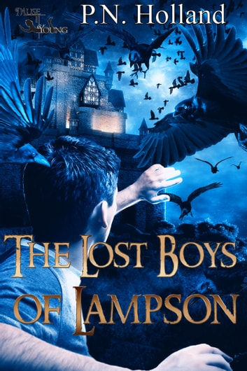 The Lost Boys of Lampson ebook by P.N. Holland