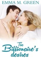 The Billionaires Desires Vol.5 ebook by Emma M. Green