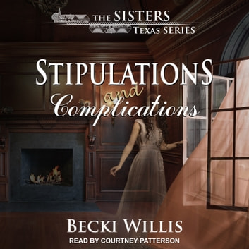 Stipulations and Complications audiobook by Becki Willis