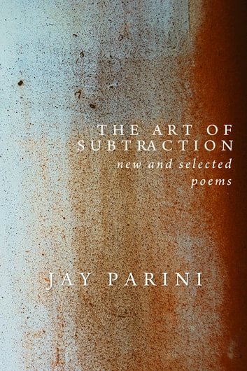 The Art of Subtraction ebook by Jay Parini