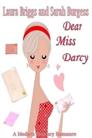 Dear Miss Darcy ebook by Laura Briggs,Sarah Burgess