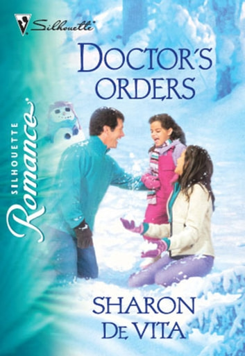 Doctor's Orders (Mills & Boon Silhouette) ebook by Sharon De Vita