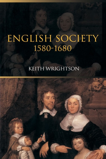 English Society 1580–1680 ebook by Keith Wrightson