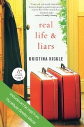 Real Life & Liars ebook by Kristina Riggle
