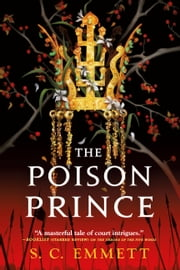 The Poison Prince ebook by S. C. Emmett