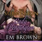 Submission of Lady Pennington audiobook by Em Brown