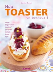 Mon toaster, un bonheur ! ebook by Laurence Guarneri