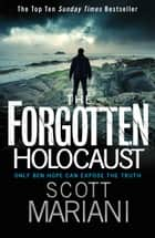The Forgotten Holocaust (Ben Hope, Book 10) ebook by