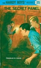 Hardy Boys 25: The Secret Panel eBook by Franklin W. Dixon