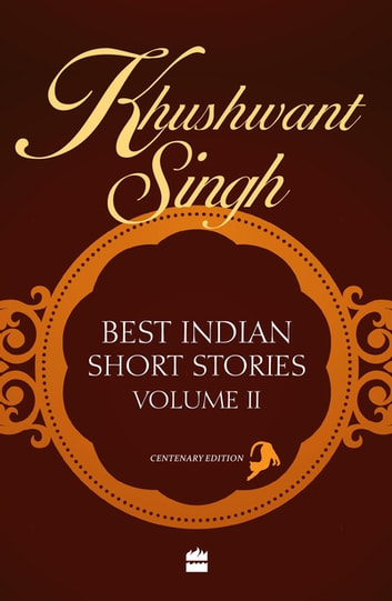 Khushwant Singh Best Indian Short Stories Volume 2 ebook by Khushwant Singh