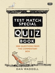 The Test Match Special Quiz Book ebook by Dan Waddell