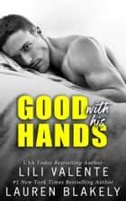 Good With His Hands ebook by