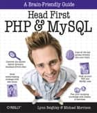 Head First PHP & MySQL ebook by Lynn Beighley,Michael Morrison