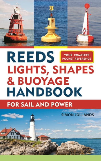 Reeds Lights, Shapes and Buoyage Handbook ebook by Simon Jollands