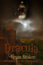 Dracula (Middleton Classics) ebook by Bram Stoker