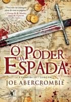 O poder da espada ebook by Joe Abercrombie