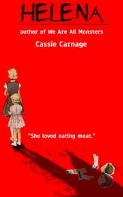 Helena - Mommy's Little Monster ebook by Cassie Carnage