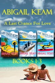 Last Chance Romance Box Set 1: Last Chance Motel, Gasping For Air, The Siren\