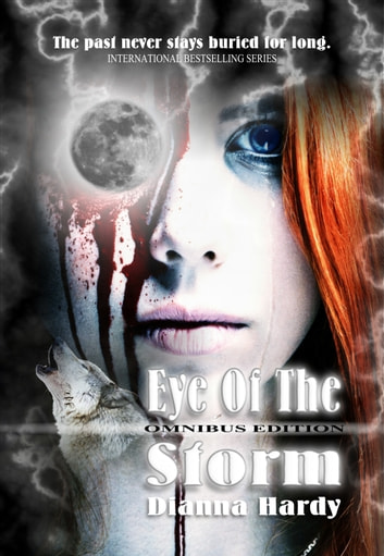 Eye of the Storm: Omnibus Edition ebook by Dianna Hardy