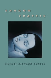 Shadow Traffic ebook by Richard Burgin
