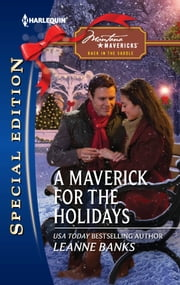 A Maverick for the Holidays ebook by Leanne Banks