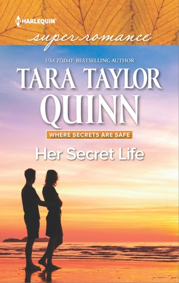 Her Secret Life - A Romantic Mystery of Love and Suspense ebook by Tara Taylor Quinn