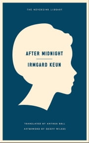 After Midnight ebook by Irmgard Keun,Anthea Bell,Geoff Wilkes