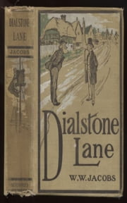 Dialstone Lane ebook by W. W.  Jacobs
