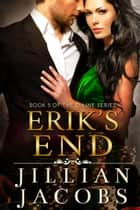 Erik's End ebook by Jillian Jacobs