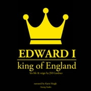 Edward I, King of England Audiolibro by JM Gardner