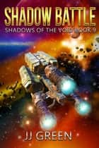 Shadow Battle ebook by J.J. Green