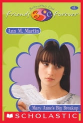 Mary Anne's Big Break-Up (The Baby-Sitters Club Friends Forever #3) ebook by Ann M. Martin
