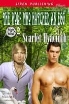 The Wolf Who Hatched an Egg ebook by Scarlet Hyacinth