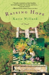 Raising Hope ebook by Katie Willard