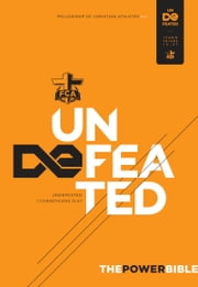 The Power Bible - Undefeated ebook by Fellowship of Christian Athletes,Holman Bible Staff